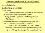 the case against floating exchange rates1
