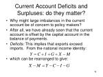 current account deficits and surpluses do they matter
