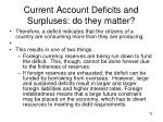 current account deficits and surpluses do they matter1