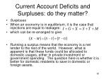 current account deficits and surpluses do they matter2