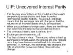 uip uncovered interest parity1