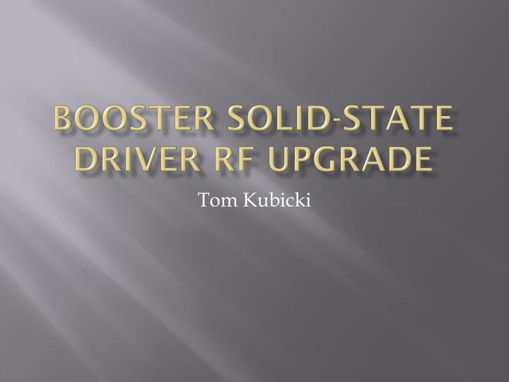 booster solid state driver rf upgrade n.