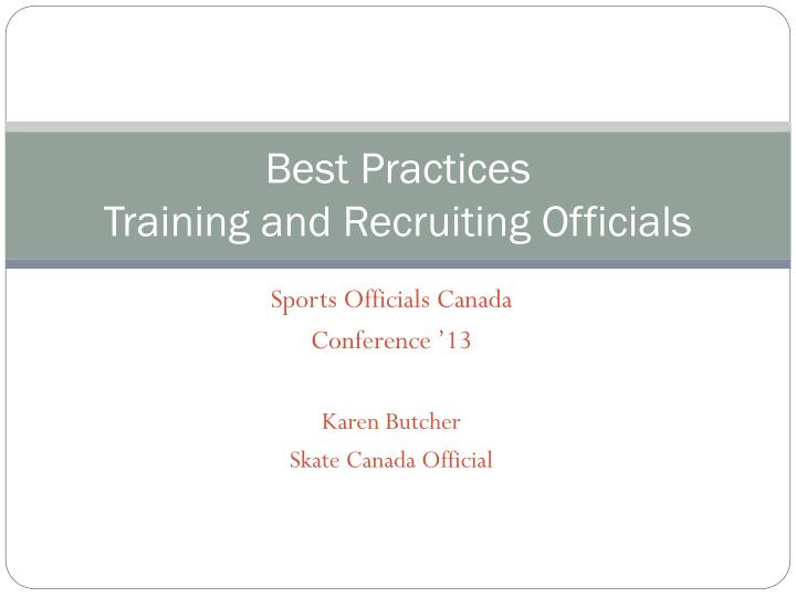 best practices training and recruiting officials n.