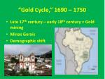gold cycle 1690 1750