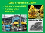 why a republic in 1889