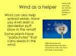 wind as a helper