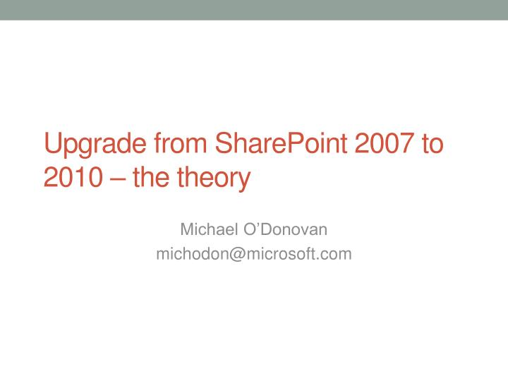 upgrade from sharepoint 2007 to 2010 the theory n.