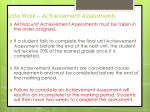 late work achievement assessments