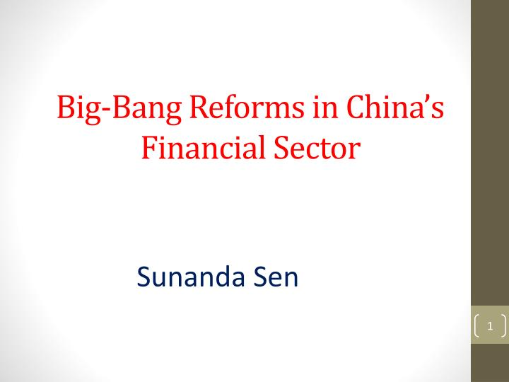 big bang reforms in china s financial sector n.