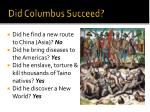 did columbus succeed