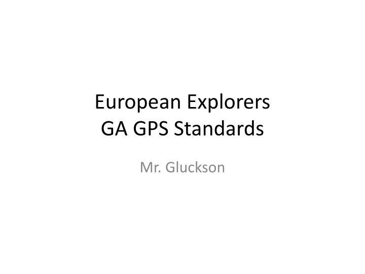 european explorers ga gps standards n.