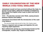 early colonization of the new world 1492 1650 england1