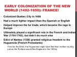early colonization of the new world 1492 1650 france