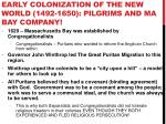 early colonization of the new world 1492 1650 pilgrims and ma bay company2