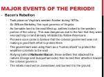 major events of the period