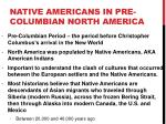 native americans in pre columbian north america