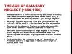 the age of salutary neglect 1650 1750
