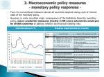 3 macroeconomic policy measures monetary policy responses