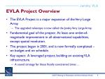 evla project overview