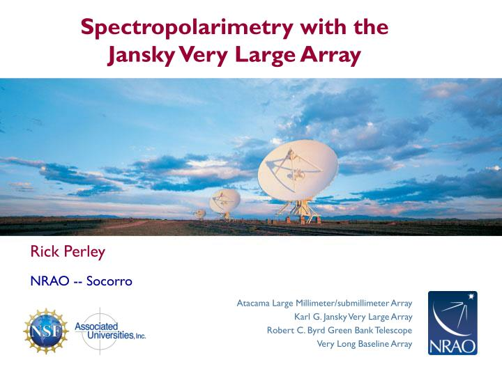 spectropolarimetry with the jansky very large array n.