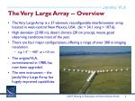 the very large array overview