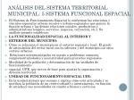 an lisis del sistema territorial municipal 5 sistema funcional espacial