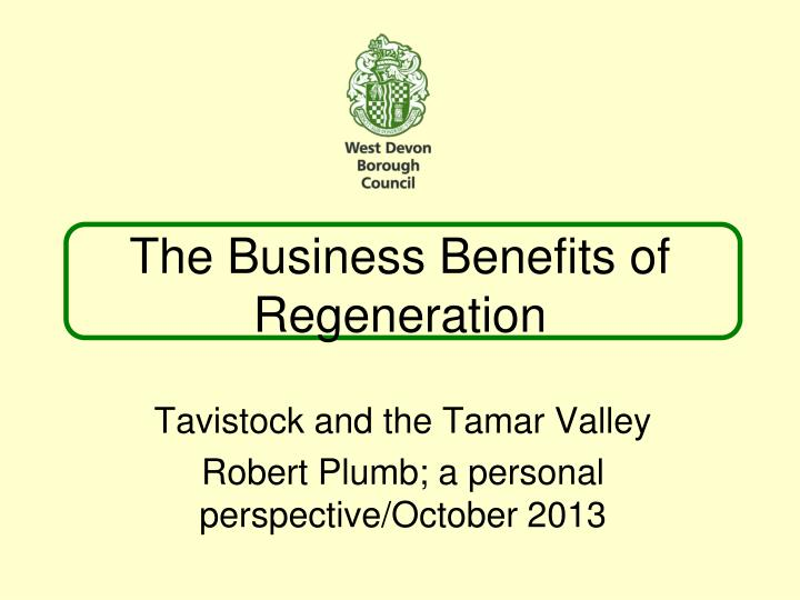 the business benefits of regeneration n.