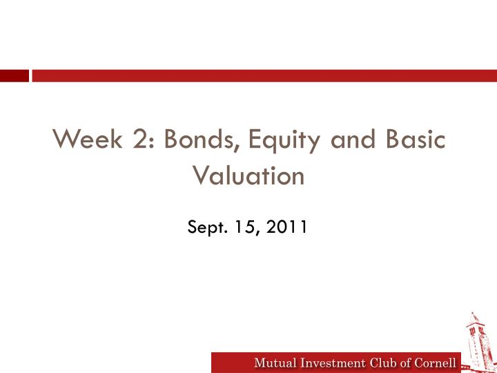 week 2 bonds equity and basic valuation n.
