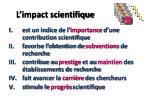 l impact scientifique