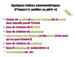 quelques indices scientom triques d impact publier ou p rir