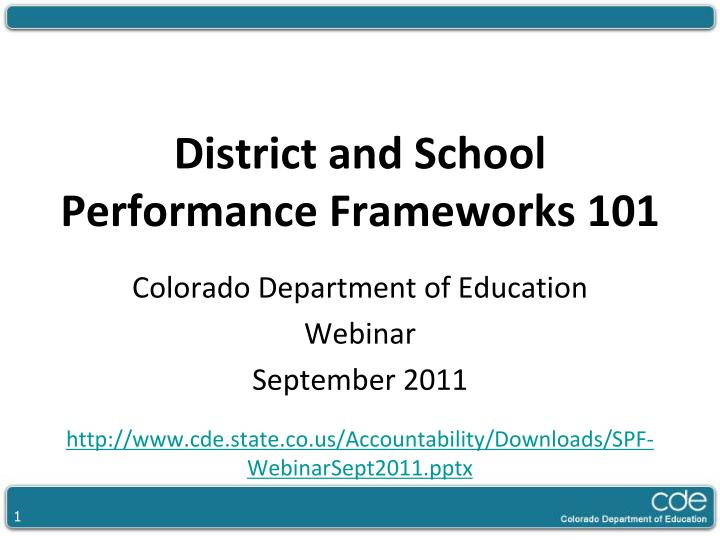 district and school performance frameworks 101 n.