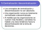 5 centralizaci n descentralizaci n3