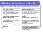 5 centralizaci n descentralizaci n5