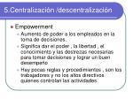 5 centralizaci n descentralizaci n6