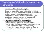 formulaci n vs implementaci n de estrategias