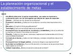 la planeaci n organizacional y el establecimiento de metas10