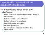 la planeaci n organizacional y el establecimiento de metas11