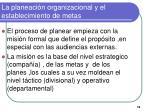 la planeaci n organizacional y el establecimiento de metas5