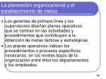 la planeaci n organizacional y el establecimiento de metas7