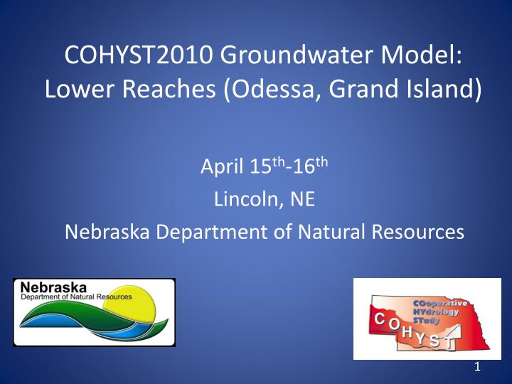 cohyst2010 groundwater model lower reaches odessa grand island n.