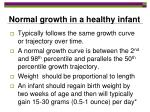 normal growth in a healthy infant
