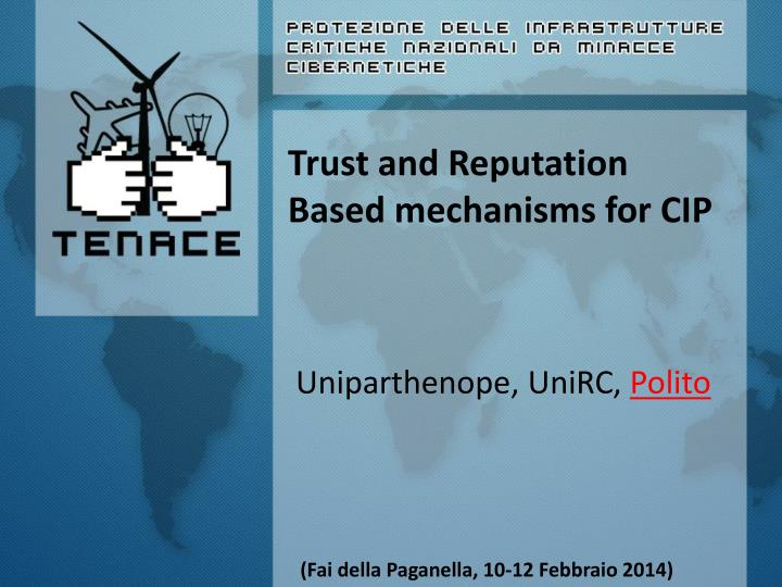trust and reputation based mechanisms for cip n.