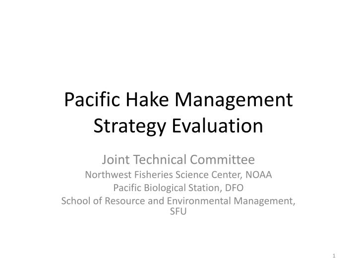 pacific hake management strategy evaluation n.