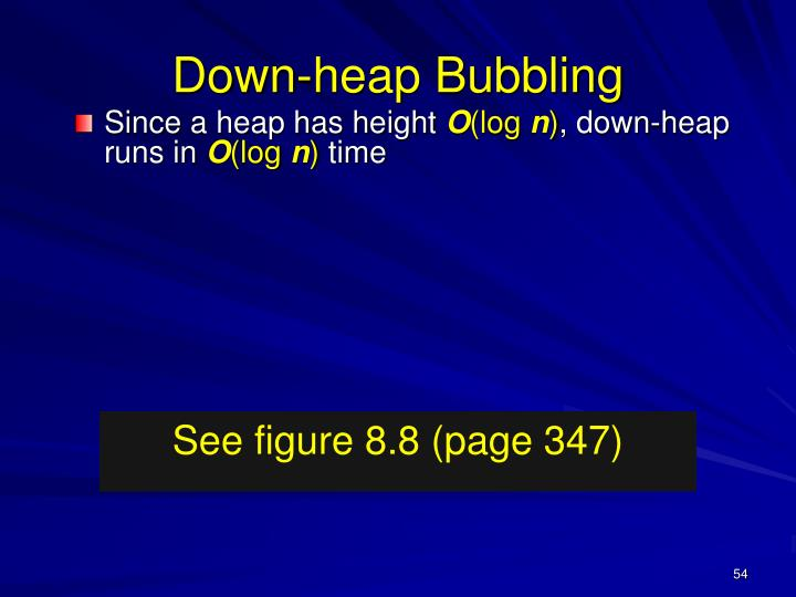 Down-heap Bubbling