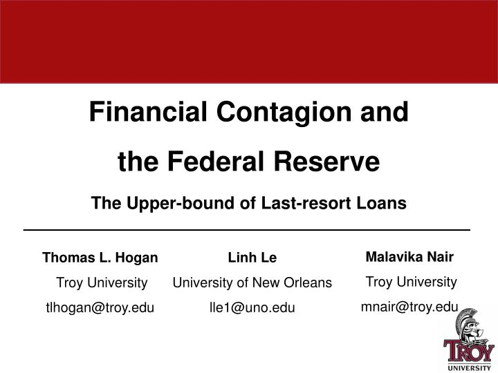 financial contagion and the federal reserve t he upper bound of last resort loans n.