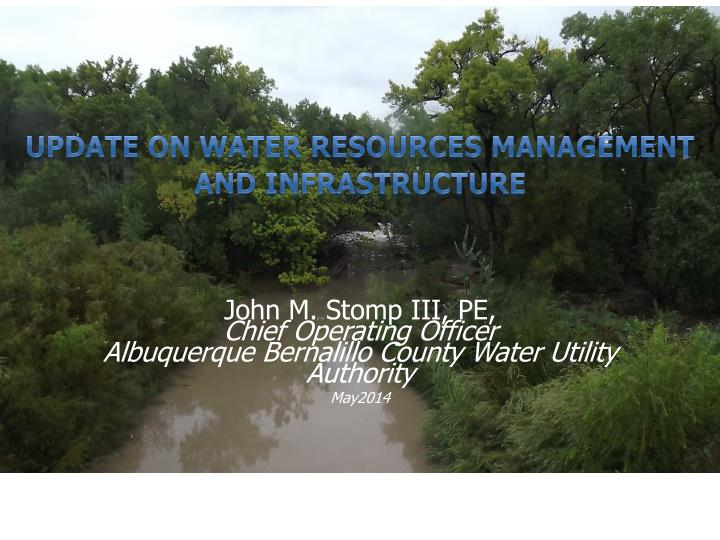 update on water resources management and infrastructure n.