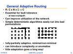 general adaptive routing