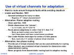 use of virtual channels for adaptation