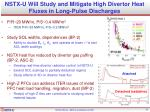 nstx u will study and mitigate high divertor heat fluxes in long pulse discharges
