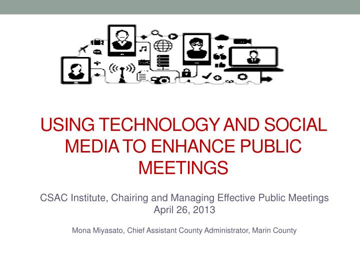 using technology and social media to enhance public meetings n.